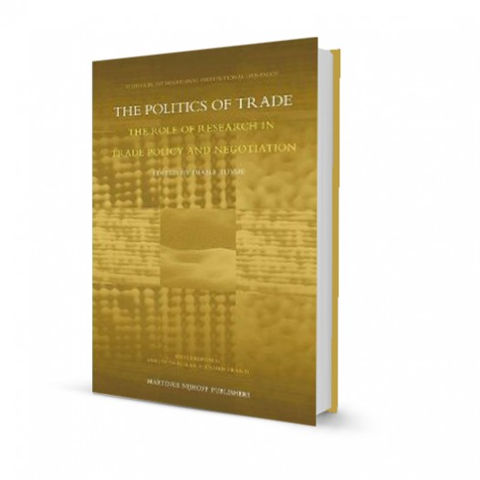 The Politics of Trade: The Role of Research in Trade Policy and Negotiation