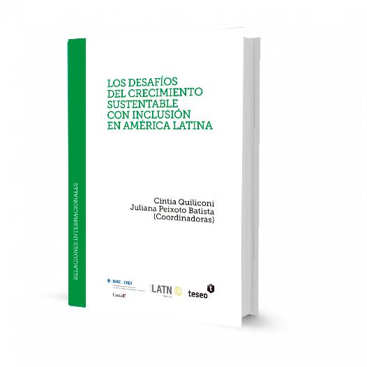 Los desafios del crecimiento sustentable con inclusión en América Latina.